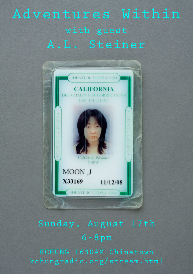 photo Jennifer Moon's California Department of Corrections ID with text announcing an episode of Adventures Within with guest, A.L. Steiner